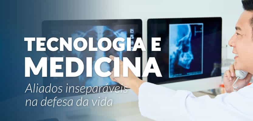 Tecnologia e Medicina: Aliados Inseparáveis na Defesa da Vida
